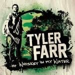 Tyler Farr Whiskey in My Water