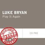 Luke Bryan Play it Again