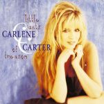 Carlene Carter Little Acts of Treason