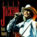 Alan Jackson Gone Country