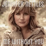 Jennifer Nettles Me Without You