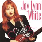 Joy Lynn White Wild Love