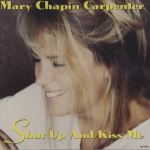 Mary Chapin Carpenter Shut up and Kiss Me