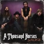 A Thousand Horses Smoke