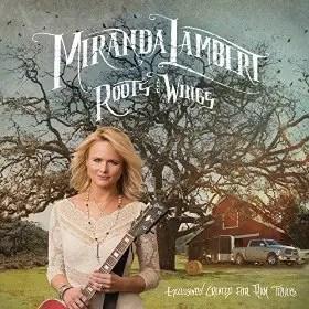 Miranda Lambert Roots and Wings