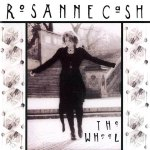Rosanne Cash The Wheel