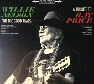 willie-nelson-for-the-good-times-cover