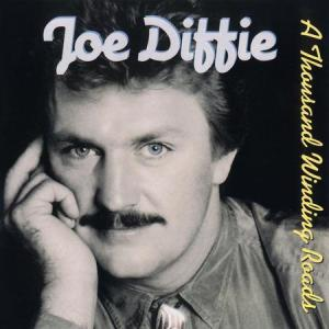 joe-diffie-a-thousand-winding-roads