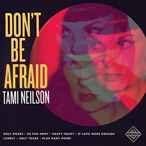 tami-neilson-dont-be-afraid