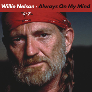 willie-nelson-always-on-my-mind