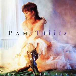 pam-tillis-all-of-this-love