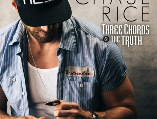 Single Review Chase Rice Three Chords And The Truth Country