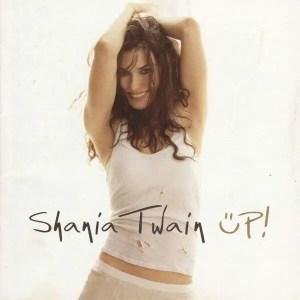 Shania Twain Up!