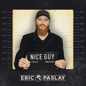 Eric Paslay Nice Guy
