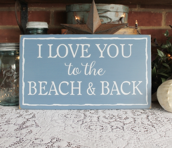 Download I Love You to the Beach and Back Wood Sign for Beach Lovers