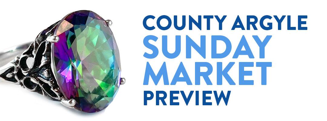 County Argyle Sunday market Preview