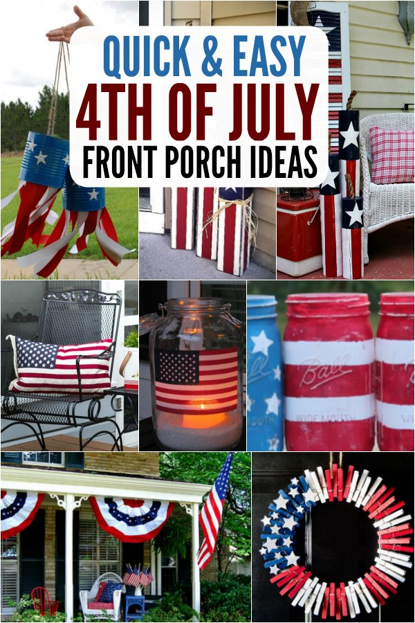 4th Of July Front Porch Ideas Patriotic Outdoor