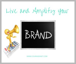 Branding – Living YOUR Story – Part 2