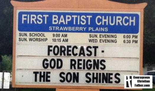 "First Baptist Church Strawberry Plains - Forecast Church sign ""Forecast God Reigns The Son Shines"""