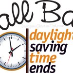 Fall Back: Day Light Saving Time Ends