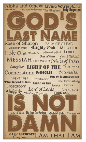 God's Last Name Is Not Damn