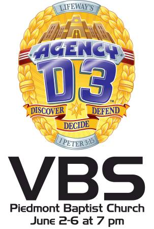 Agency D3 VBS at Piedmont Baptist Church