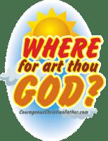 Where for art thou God