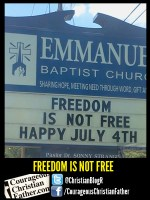 Freedom is not Free Church Sign