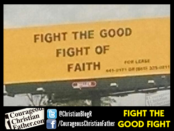 Fight the Good Fight Billboard