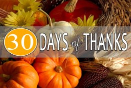 30 Days of Thanksgiving: Day 26