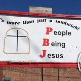 PBJ Sign (People Being Jesus)