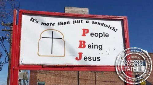 PBJ Sign (People Being Jesus) - It's More than just a sandwich!