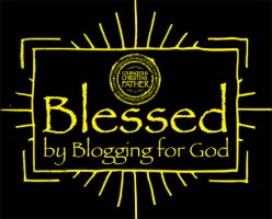 Blessed by Blogging for God