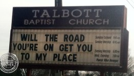 Will THe Road You're On Get You To My Place - Talbott Baptist Ch