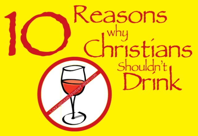 10 Reasons why Christians Shouldn't Drink - I discuss ten reasons why Christians shouldn't drink. I even share some scriptures as well. #Drinking #Christians