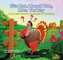 It's Not About You, Mrs. Turkey (Book Cover)