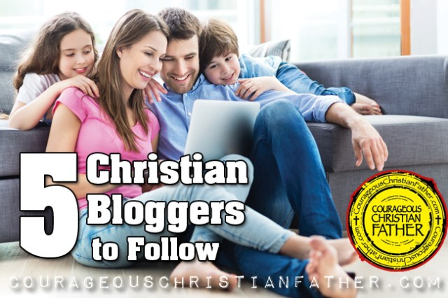 5 Christian Bloggers to Follow