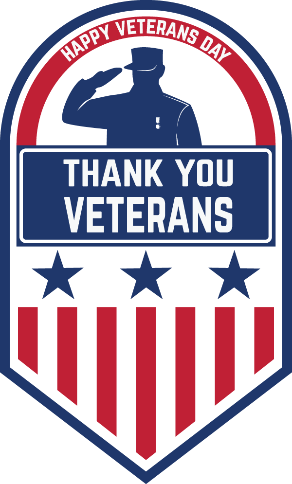 We Salute our Veterans - Happy Veterans Day