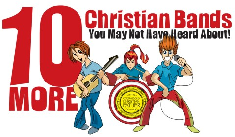 10 More Christian Bands You May Not Have Heard About