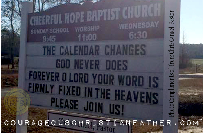 Calendar Change God Never Does - Cheerful Hope Baptist Church Sign