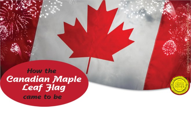 How the Canadian maple leaf flag came to be