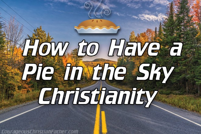 How to have a pie in the sky Christianity. For most people when they get saved they believe everything's gonna be all right. That there be no worries, troubles and other things like that.