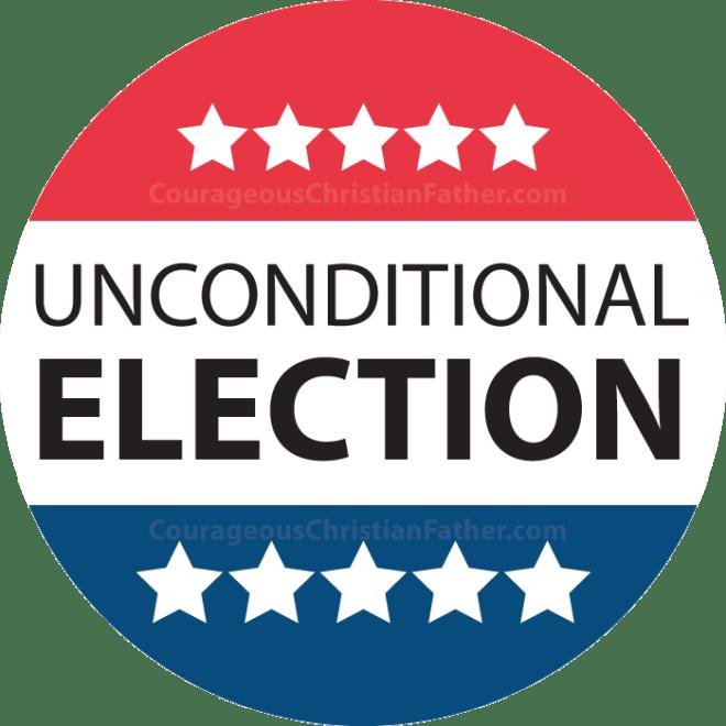Unconditional Election #UnconditionalElection #TULIP