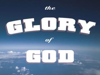 The Glory of God by Shai Linne