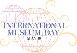 International Museum Day #InternationalMuseumDay