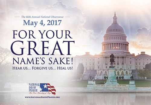 National Day of Prayer! For Your Great Name's Sake! Hear Us... Forgive Us...Heal Us! #NationalDayofPrayer
