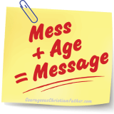 Mess + Age = Message