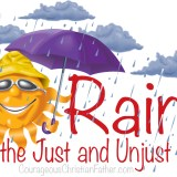 Rains on the Just and UnJust alike
