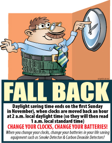 Fall Back - Change Your Clocks, Change Your Batteries (Time Change)
