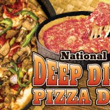 National Deep Dish Pizza Day